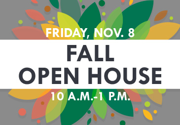 Fall Open House on November 8
